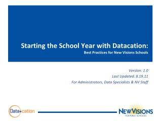 Starting the School Year with  Datacation : Best Practices for New Visions Schools