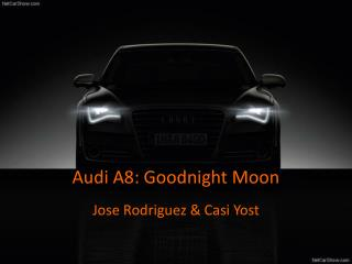 Audi A8: Goodnight Moon