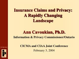 Insurance Claims and Privacy:  A Rapidly Changing Landscape