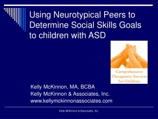 Using Neurotypical Peers to Determine Social Skills Goals to children with ASD