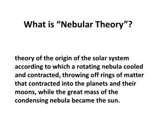 "What is ""Nebular Theory""?"