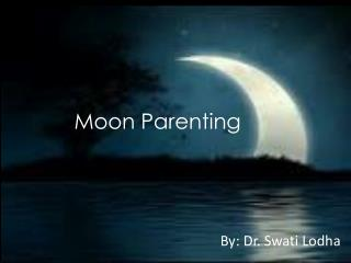 Moon Parenting