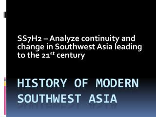 HISTORY OF MODERN SOUTHWEST ASIA