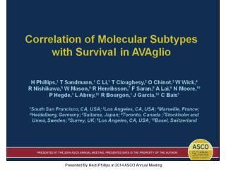 Correlation of Molecular Subtypes <br />with Survival in AVAglio