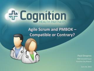 Agile Scrum and PMBOK – Compatible or Contrary?