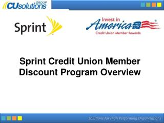 Sprint Credit Union Member Discount Program Overview