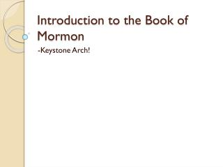 Introduction to the Book of Mormo n
