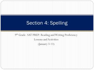 Section 4: Spelling