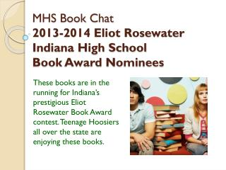 MHS Book Chat 2013-2014 Eliot Rosewater  Indiana High School  Book Award Nominees