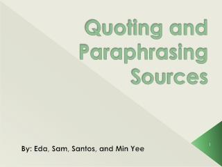 Quoting and Paraphrasing Sources