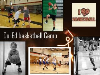 Co-Ed basketball Camp