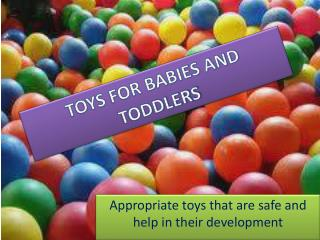 TOYS FOR BABIES AND TODDLERS