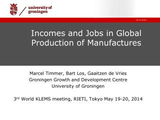 Incomes and Jobs in Global Production of Manufactures