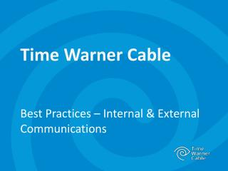 Best Practices  –  Internal & External Communications