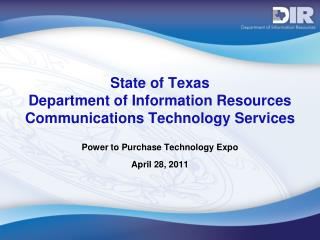 State of Texas Department of Information Resources Communications Technology Services