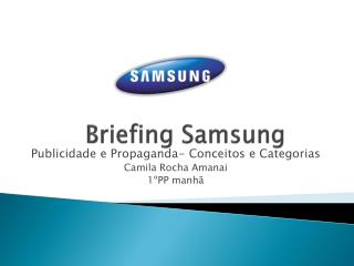 Briefing  Samsung