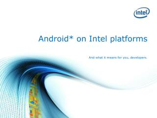 Android* on Intel platforms