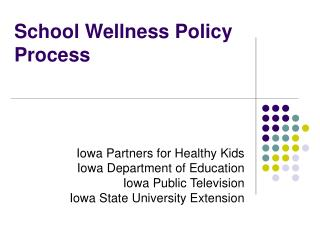 School Wellness Policy Process