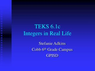 TEKS 6.1c Integers in Real Life