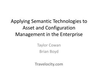 Applying Semantic Technologies to Asset and Configuration Management in the Enterprise