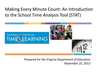 Making Every Minute Count: An Introduction to the School Time Analysis Tool (STAT)
