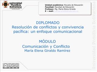 DIPLOMADO Resoluci n de conflictos y convivencia pac fica: un enfoque comunicacional