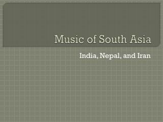 Music of South Asia
