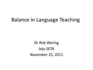 Balance in Language Teaching