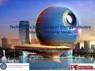 Technology Innovation in Energy Industry Shale Gas and Tar Sands