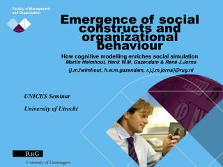 Emergence of social constructs and organizational behaviour How cognitive modelling enriches social simulation