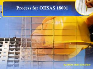 Process Approach of OHSAS 18001
