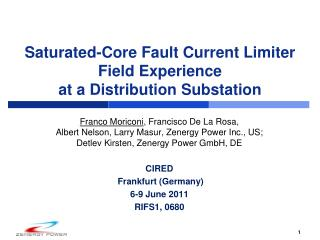 Saturated-Core Fault Current Limiter Field Experience at a Distribution Substation