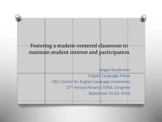 Fostering a student-centered classroom to maintain student interest and participation