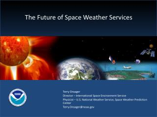 The Future of Space Weather Services