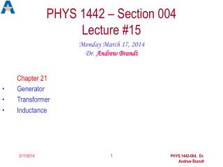 PHYS 1442 – Section 004  Lecture #15