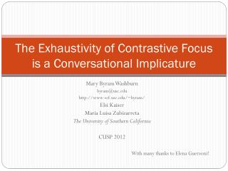 The Exhaustivity of Contrastive Focus is a Conversational Implicature