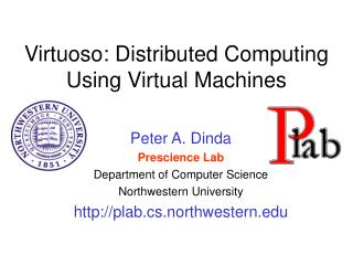 Virtuoso: Distributed Computing Using Virtual Machines