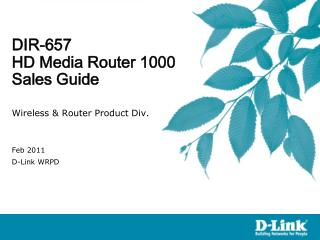 DIR-657 HD Media Router 1000 Sales Guide