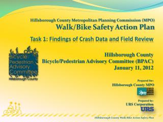 Hillsborough County Metropolitan Planning Commission (MPO) Walk/Bike Safety Action Plan