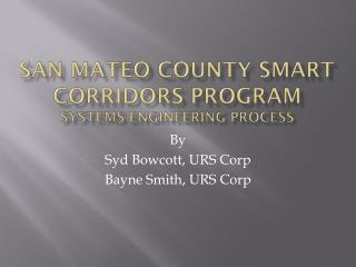 San  mateo  county smart corridors program systems engineering process