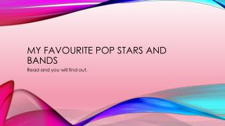 My Favourite Pop Stars and Bands