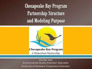 Chesapeake Bay Program  Partnership Structure  and Modeling Purpose