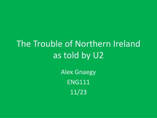 The Trouble of Northern Ireland as told by U2