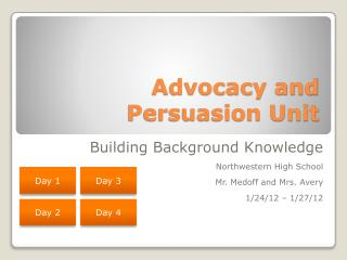 Advocacy and  			Persuasion Unit