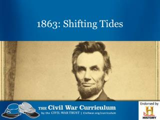 1863: Shifting Tides