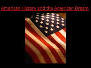 American History and the American Dream