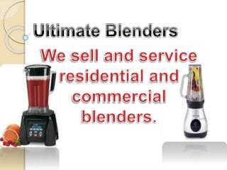 Ultimate Blenders