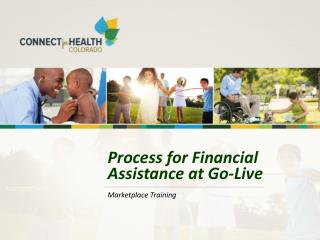 Process for Financial Assistance at Go-Live