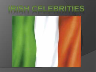 Irish Celebrities