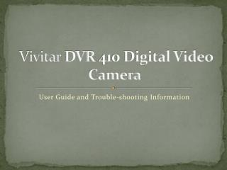 Vivitar DVR  410 Digital Video Camera